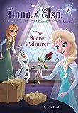 img - for Anna & Elsa #7: The Secret Admirer (Disney Frozen) (A Stepping Stone Book(TM)) book / textbook / text book