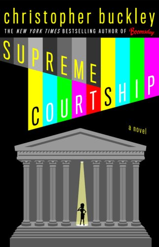 Supreme Courtship, CHRISTOPHER BUCKLEY