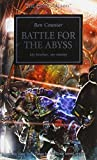 Battle for the Abyss (The Horus Heresy)