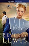 Mercy, The (The Rose Trilogy) (0764209396) by Lewis, Beverly