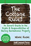 Cottage Rules: Owner's Guide to Shari...
