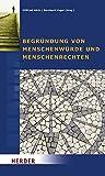 img - for Begr ndung von Menschenw rde und Menschenrechten book / textbook / text book