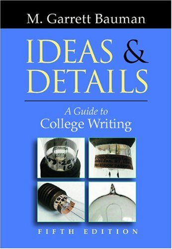 Ideas & Details: A Guide to College Writing (with InfoTrac)