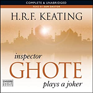 Inspector Ghote Plays a Joker | [H. R. F. Keating]