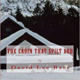 The Cabin That Spilt Red