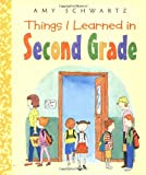 Things I Learned in Second Grade (0060509368) by Schwartz, Amy