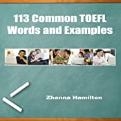 113 Common TOEFL Words and Examples | [Zhanna Hamilton]