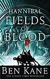 Ben Kane Hannibal: Fields of Blood (Hannibal 2)