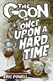 img - for The Goon Volume 15: Once Upon a Hard Time (Goon (Graphic Novels)) book / textbook / text book