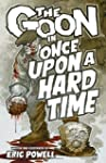 The Goon Volume 15: Once Upon a Hard...