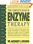 The Complete Book of Enzyme Therapy:...