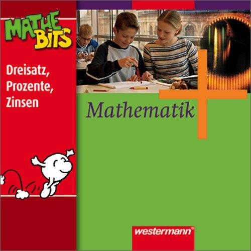 Mathematik - Ausgabe für Gesamtschulen: Mathematik Lernsoftware MatheBits: Dreisatz, Prozente, Zinsen 7. / 8. Schuljahr
