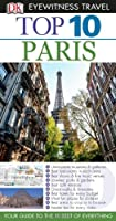 DK Eyewitness Top 10 Travel Guide: Paris