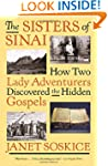 The Sisters of Sinai: How Two Lady Ad...