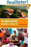 Reimagining Global Health - An Introd...