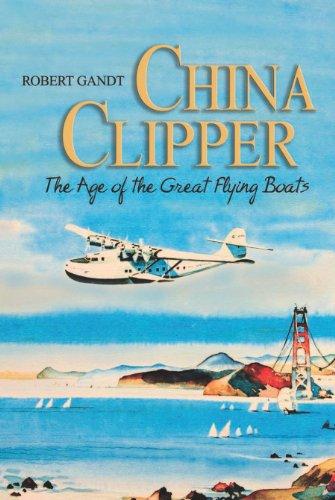 Robert Gandt - China Clipper
