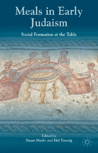 Meals in Early Judaism: Social Formation at the Table