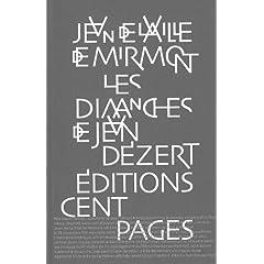 Les dimanches de Jean Dézert - Jean de la ville de Mirmont