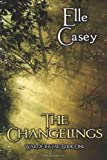 War of the Fae: Book 1, The Changelings (Volume 1)