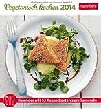 Vegetarisch kochen 2014: Kalender mit 53 Rezeptkarten zum Sammeln
