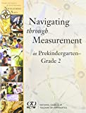 img - for Navigating Through Measurement in Prekindergarten-Grade 2 (Principles and Standards for School Mathematics Navigations) book / textbook / text book