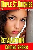 Book Cover for Retaliation: Maple Street Quickie (Maple Street Quickies Book 19)