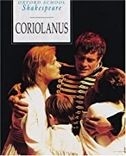 Coriolanus Oxford School Shakespeare by William Shakespeare
