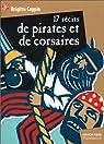 Dix-sept r�cits de pirates et de corsaires par Coppin