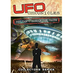 UFO Chronicles: You Can't Handle the Truth