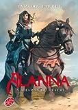 Alanna - Tome 3 - Chaman du désert