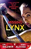 img - for Missing Lynx (Elite Operatives, Book 3) book / textbook / text book
