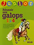 R�ussir ses galops 1 � 4 junior