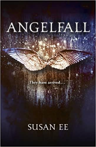 AngelFall by Susan Ee (Penryn and the End of Days)
