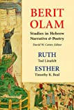 img - for Ruth/Esther (Berit Olam (The Everlasting Covenant): Studies In Hebrew Narrative And Poetry) book / textbook / text book