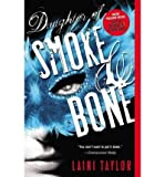 Laini Taylor Daughter of Smoke and Bone (Daughter of Smoke and Bone Trilogy 1) by Taylor, Laini ( AUTHOR ) Jun-07-2012 Paperback