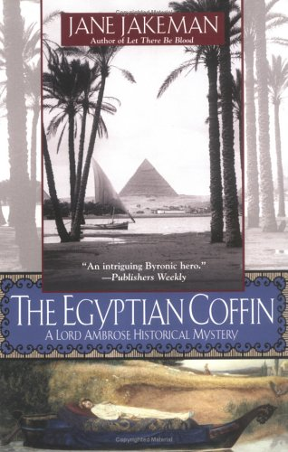 The Egyptian Coffin (A Lord Ambrose Historical Mystery), Jane Jakeman