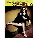 Natalie Merchant - Ophelia (Essential Groups & Artists) book cover
