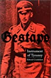 Gestapo: Instrument of Tyranny (0306805677) by Crankshaw, Edward