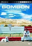 Bombón - Eine Geschichte aus Patagonien -