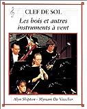 """Afficher """"Les Bois et les autres instruments à vent"""""""