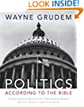 Politics - According to the Bible: A...