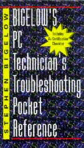 Bigelow's PC Technician's Troubleshooting Pocket Reference PDF