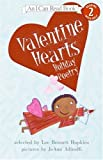 Valentine Hearts: Holiday Poetry (I Can Read Book 2) (0060080590) by Hopkins, Lee Bennett