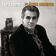 The Essential Pl�cido Domingo