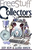 Free Stuff for Collectors on the Internet (Free Stuff on the Internet)