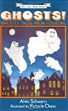Ghosts! Ghostly Tales from Folklore (0060217979) by Schwartz, Alvin
