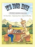 img - for It's Your Move - A Children's Beginning Chess Book: It's Your Move - Beginning Chess...Improved Reading book / textbook / text book