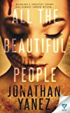 All The Beautiful People (A Dread Novel Book) (Volume 2)