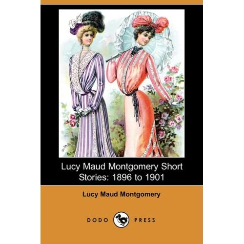 Lucy Maud Montgomery Short Stories 5197BicqZjL._SS500_
