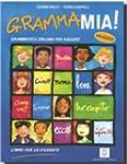 GrammaMia ! : Grammatica italiana per...